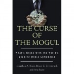 """The Curse of the Mogul,"" due Oct. 15 and excerpted in the current Atlantic"
